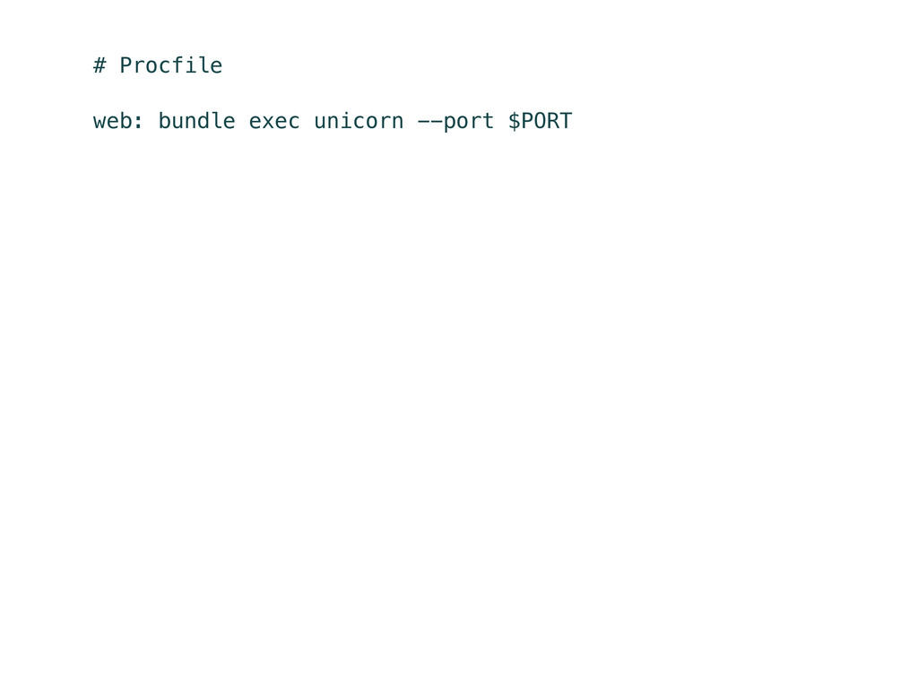 # Procfile web: bundle exec unicorn --port $PORT