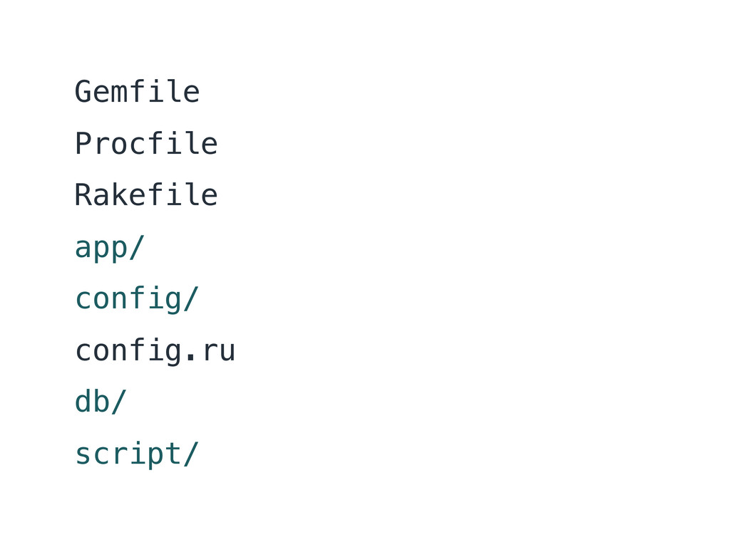 Gemfile Procfile Rakefile app/ config/ config.r...