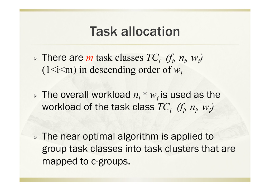 Task allocation   There are m task classes TCi...