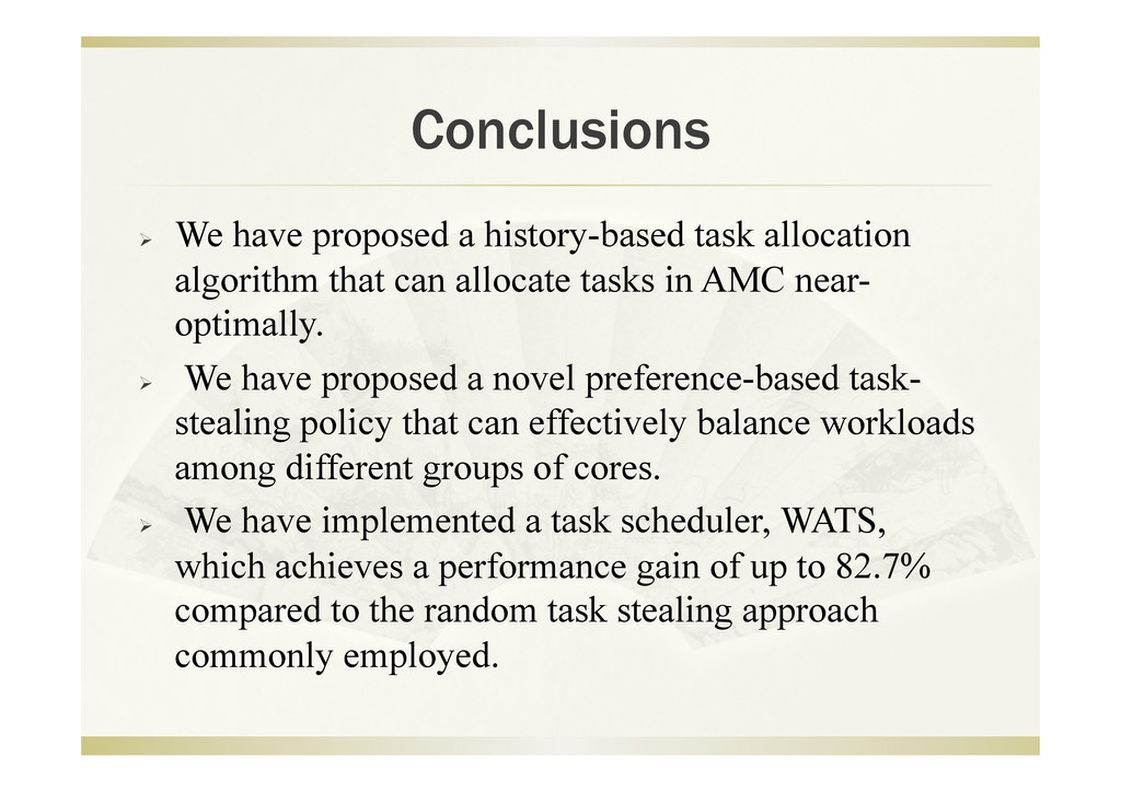 Conclusions   We have proposed a history-based...