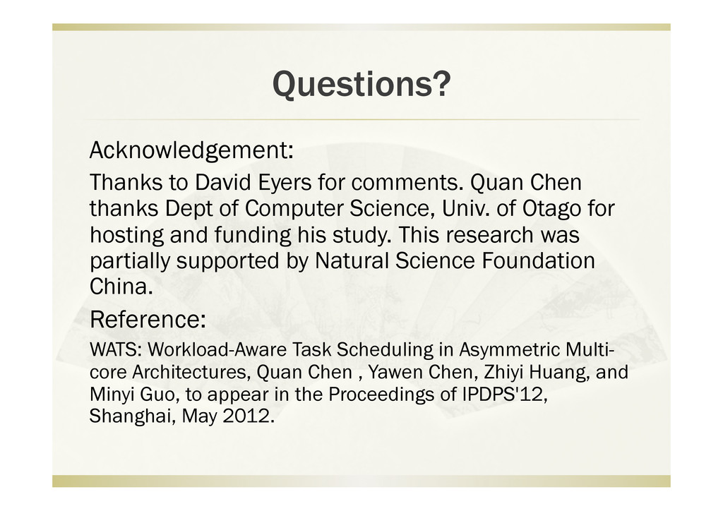 Questions? Acknowledgement: Thanks to David Eye...