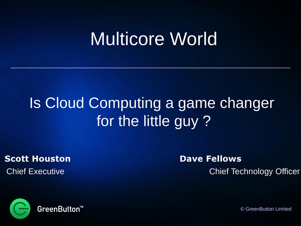 Multicore World Is Cloud Computing a game chang...