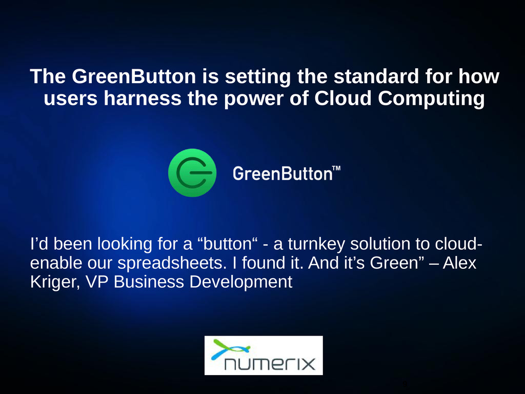 "I'd been looking for a ""button"" - a turnkey sol..."