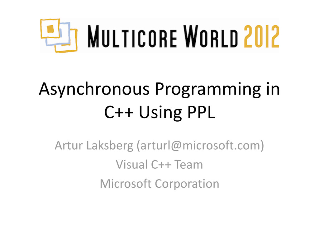 Asynchronous Programming in C++ Using PPL Artur...