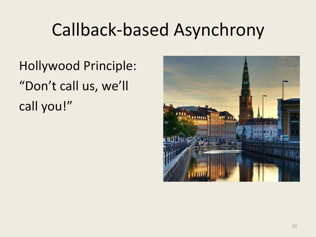 Callback-based Asynchrony Hollywood Principle: ...