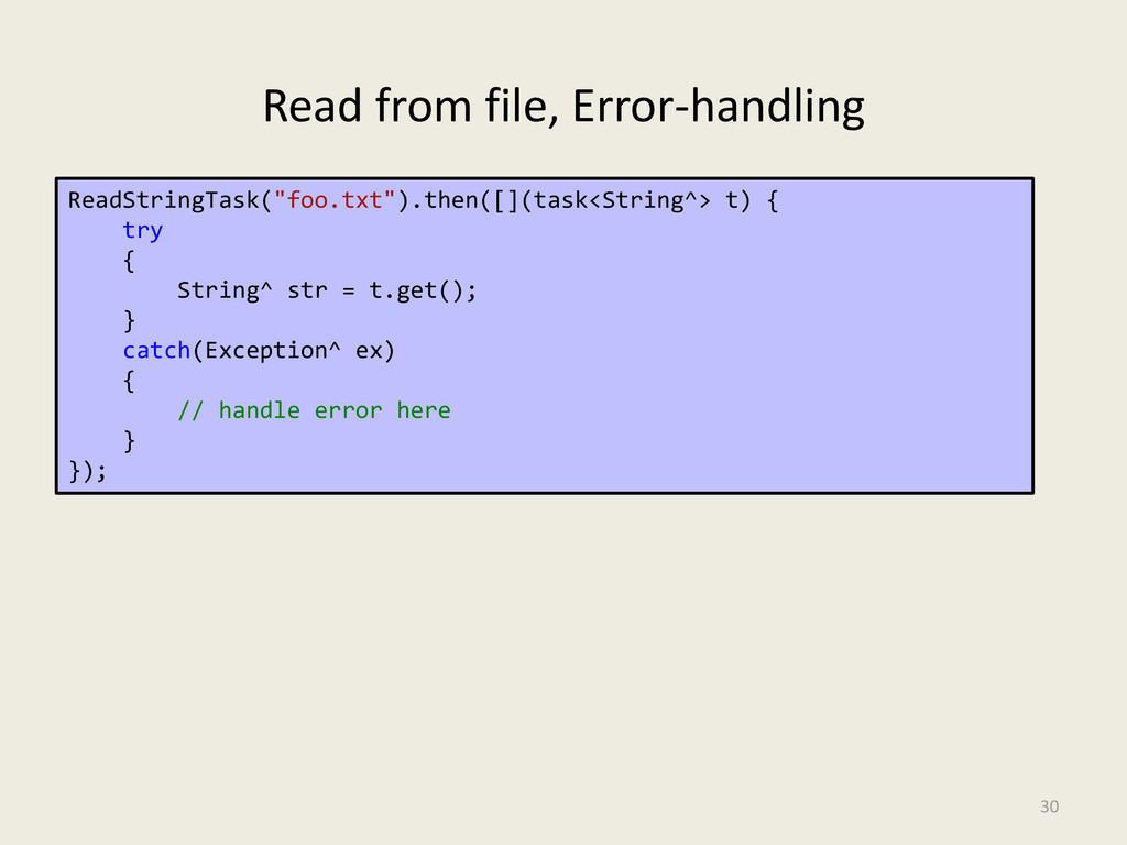 Read from file, Error-handling 30 ReadStringTas...