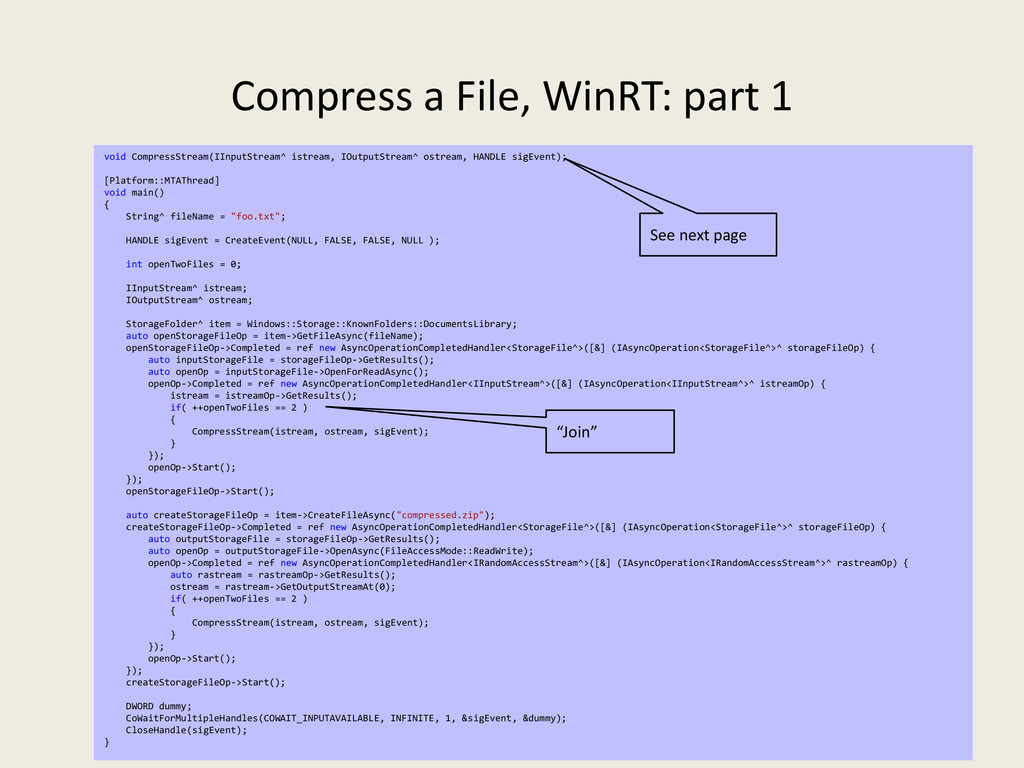 Compress a File, WinRT: part 1 50 void Compress...