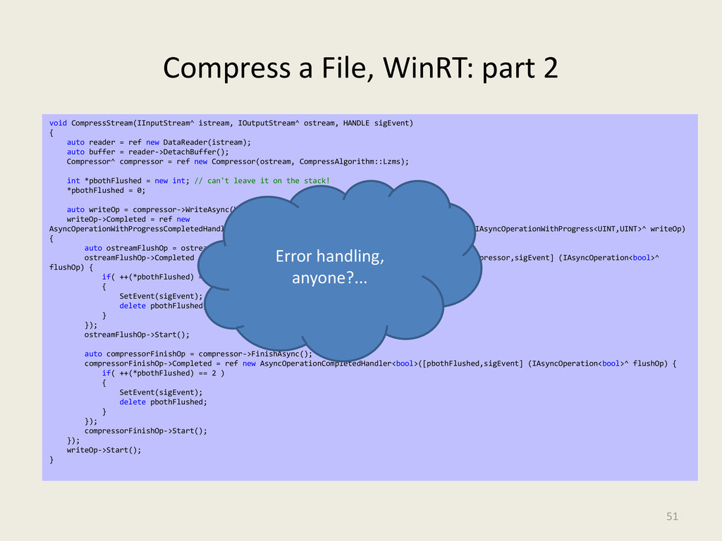 Compress a File, WinRT: part 2 51 void Compress...