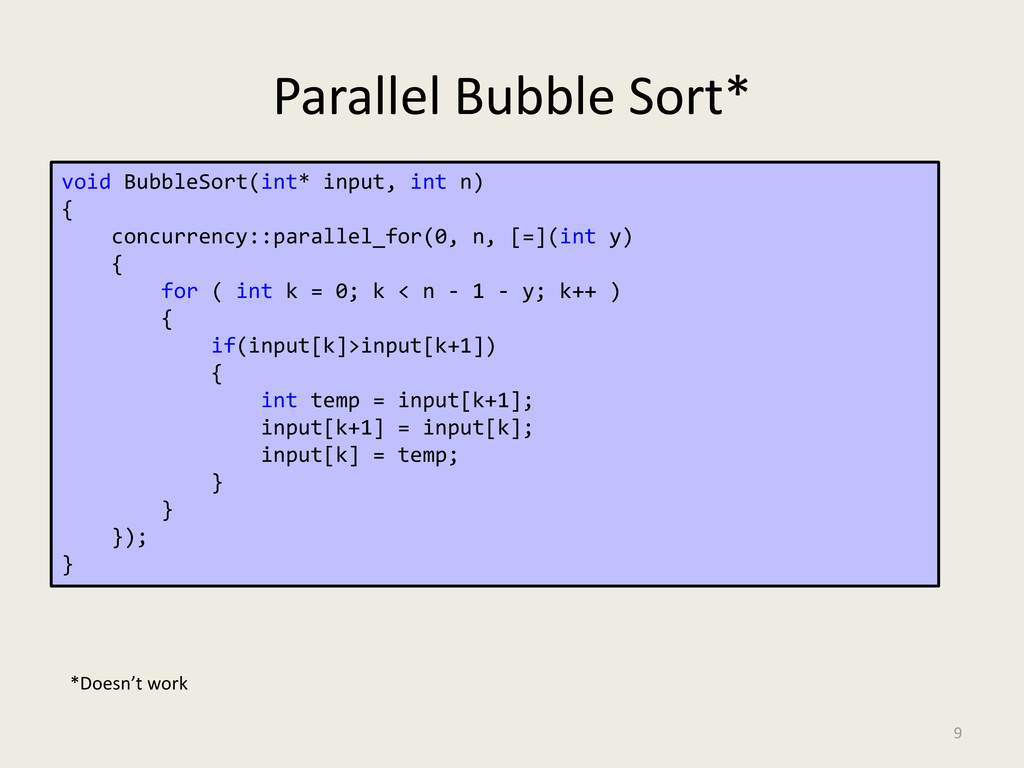 Parallel Bubble Sort* 9 void BubbleSort(int* in...