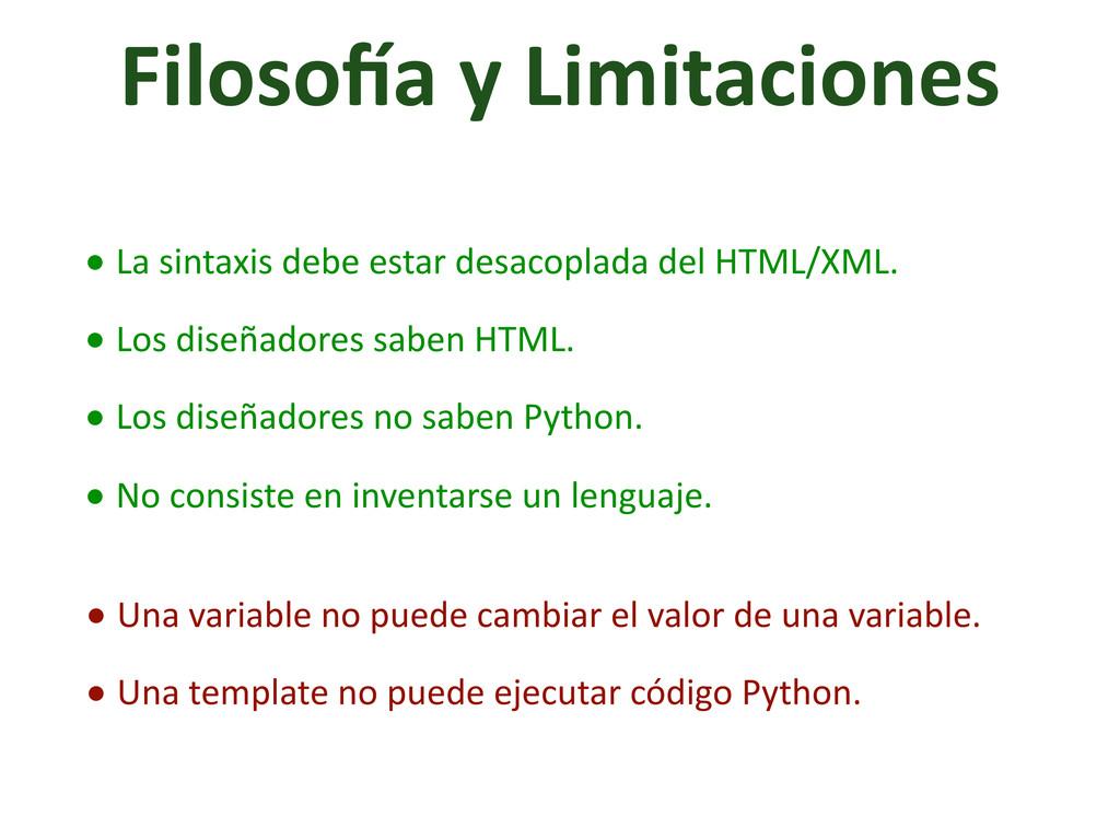 Filoso]a y Limitaciones • La sintax...