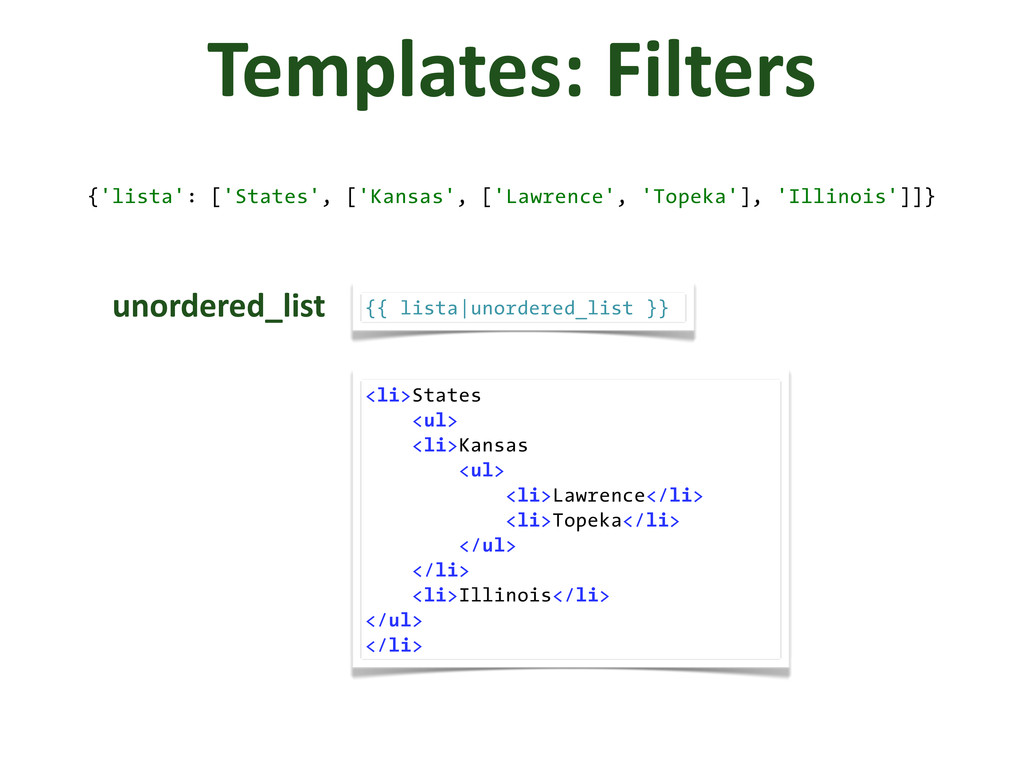 Templates: Filters {'lista': ['States', ['Ka...