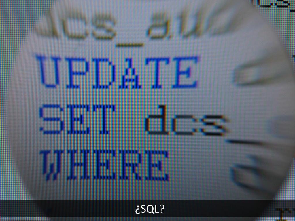 ¿SQL?