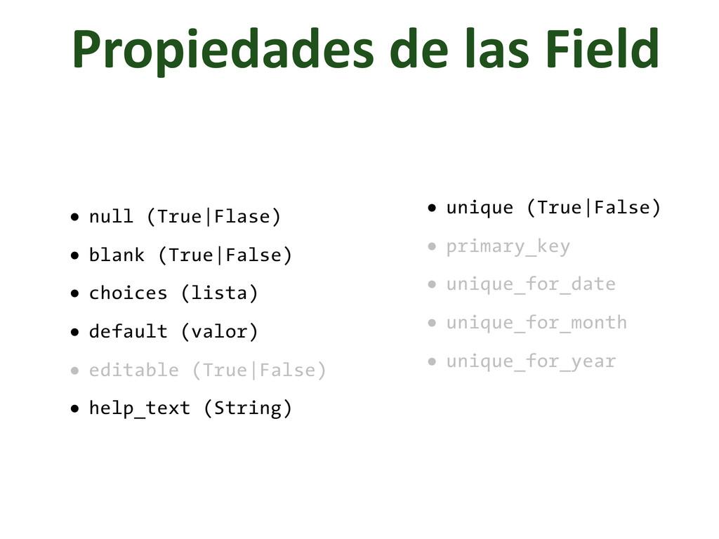Propiedades de las Field • null (True|...