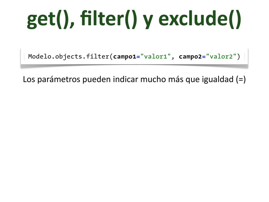 get(),	