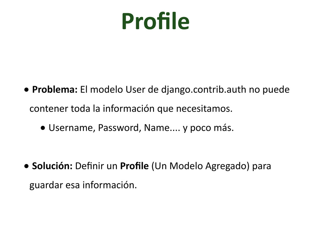 Profile •	