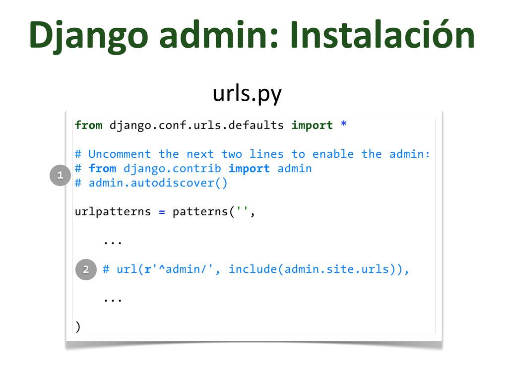 Django admin: Instalación from django.con...