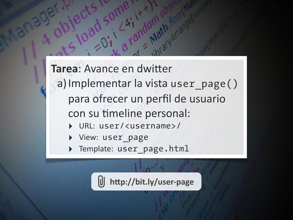 Tarea: Avance en dwiier a)Implementar...