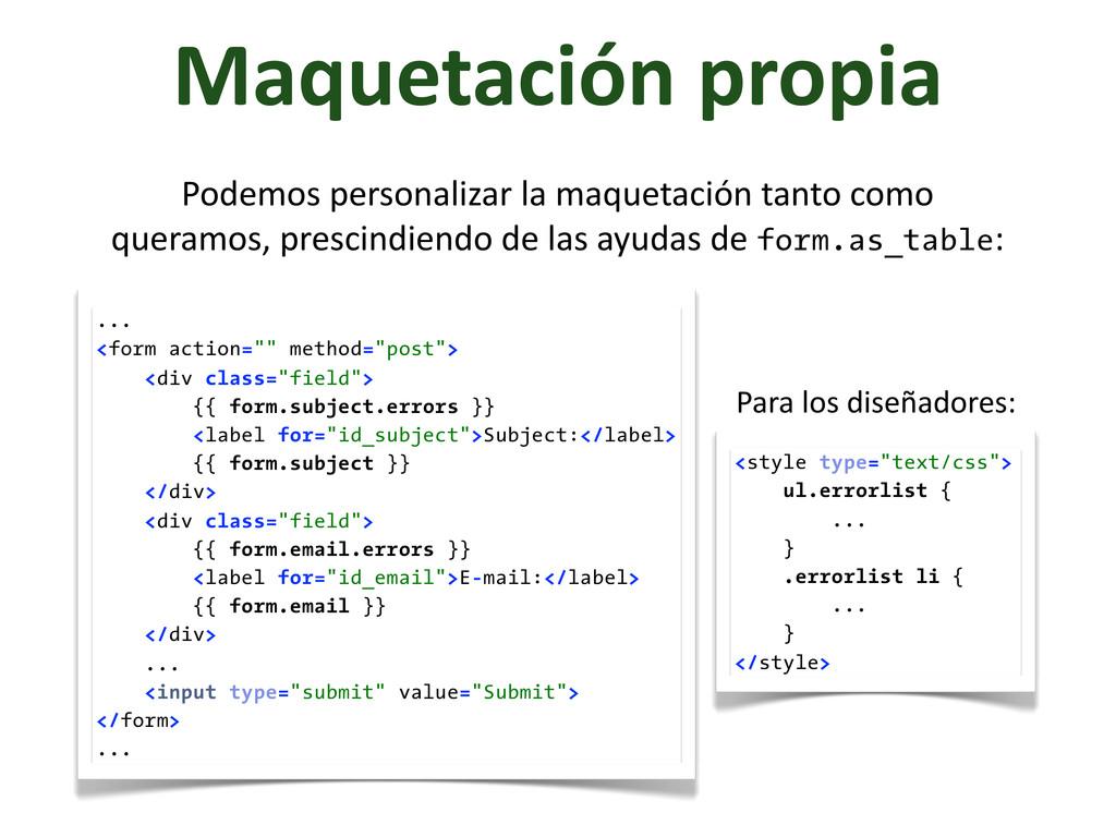 """Maquetación propia ... <form action="""""""" metho..."""