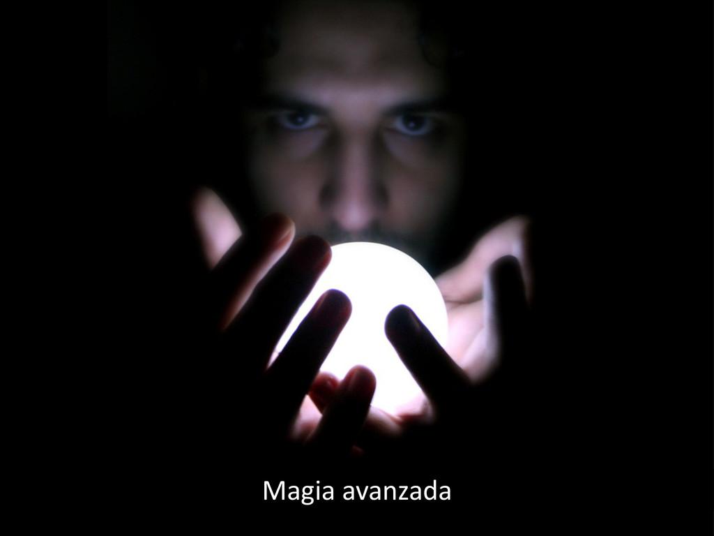 Magia avanzada