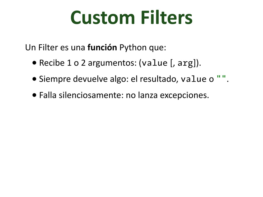 Custom Filters Un Filter es una ...