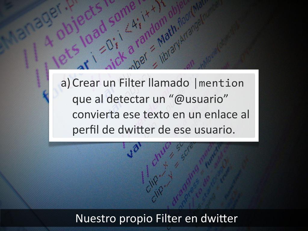 Nuestro propio Filter en dwiier a)C...