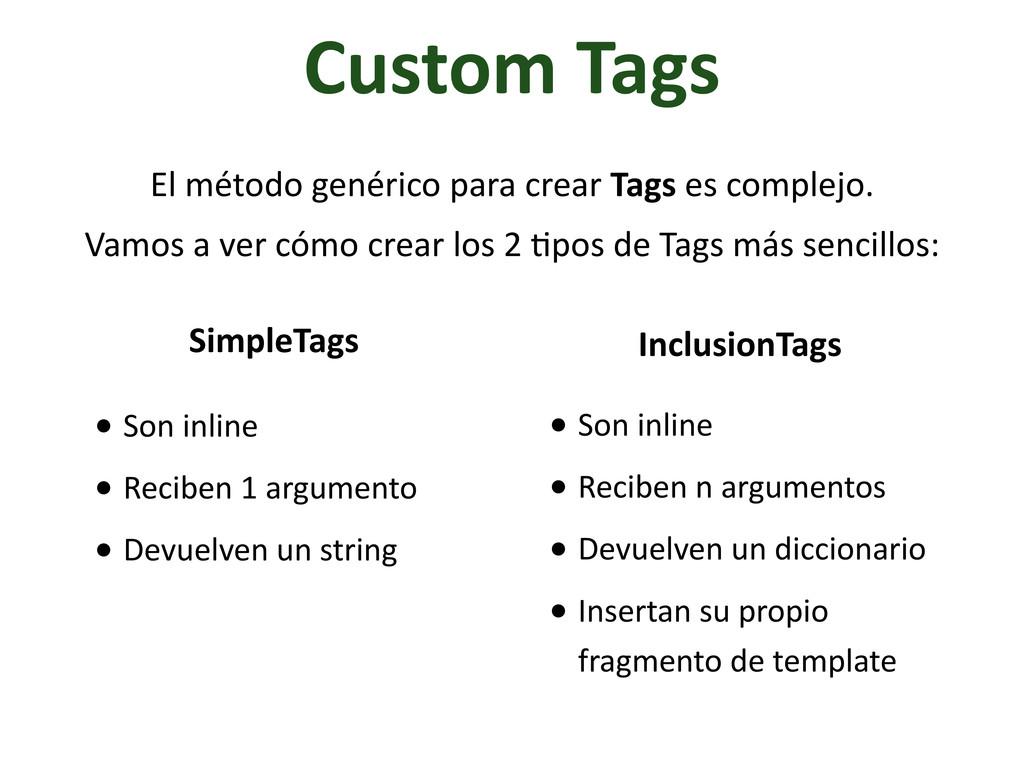 Custom Tags El método genérico para...