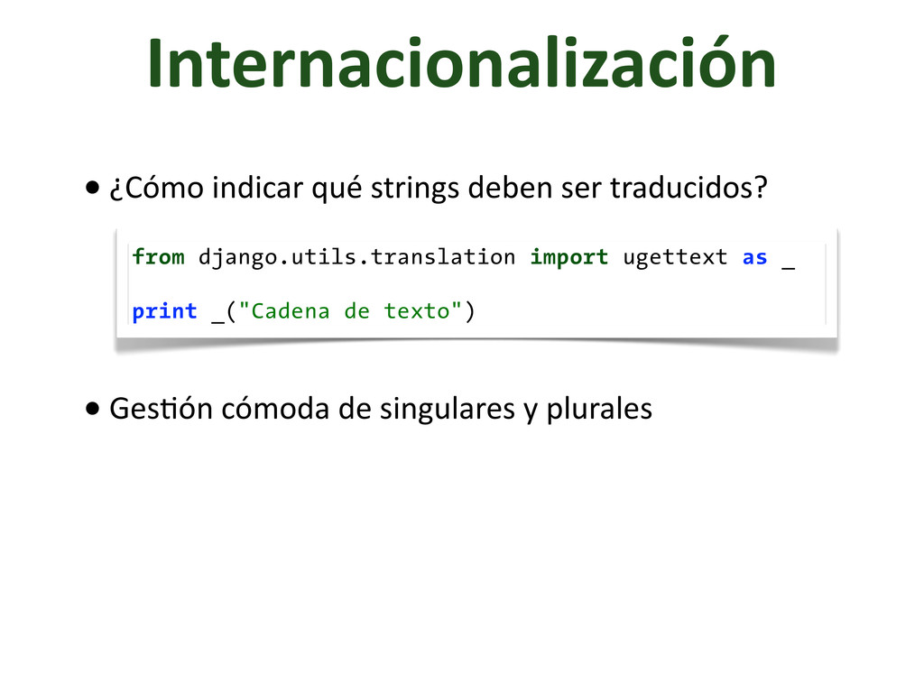 Internacionalización from django.utils.translat...