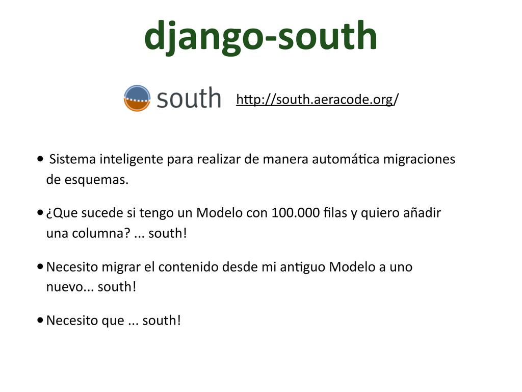 django-­‐south •	