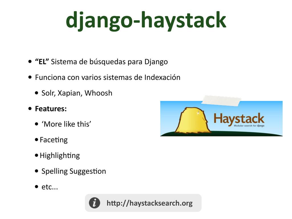 """django-‐haystack • """"EL"""" Sistema de ..."""