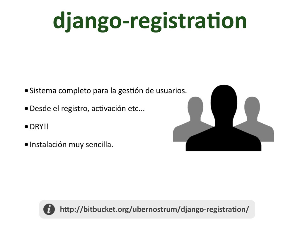 django-­‐registra/on •Sistema	