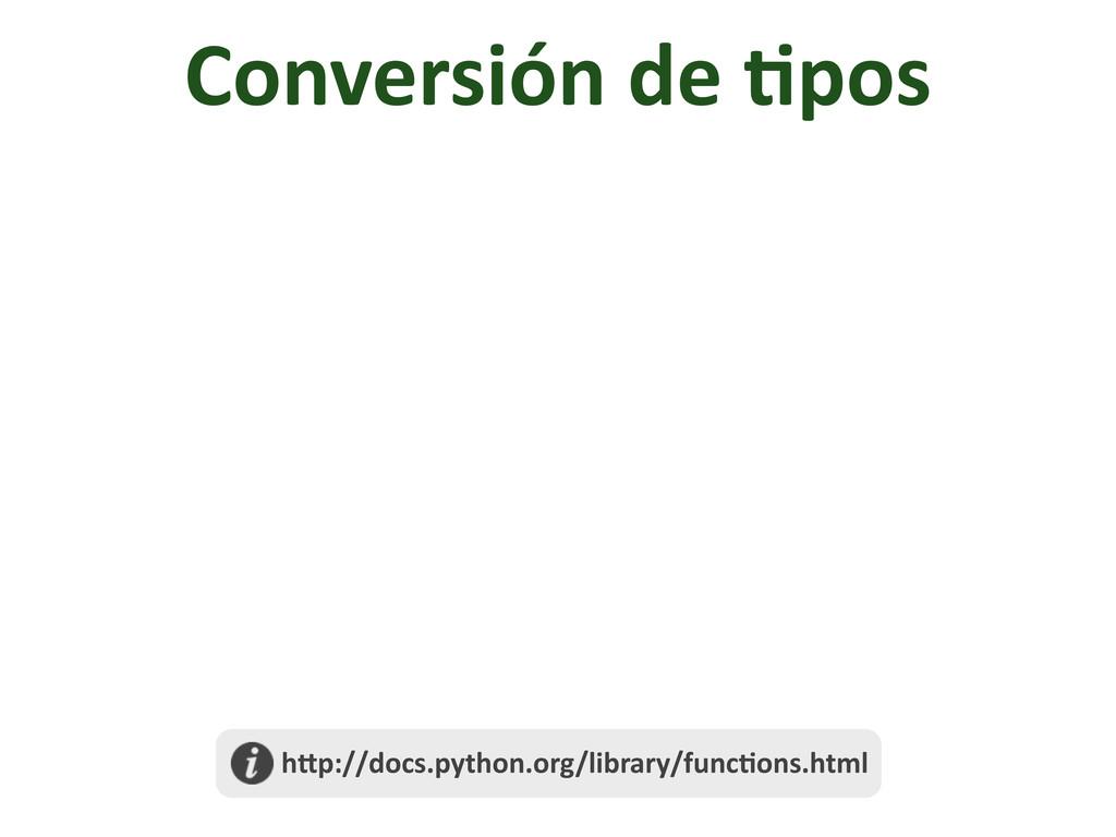 Conversión de /pos  h@p://docs.python....