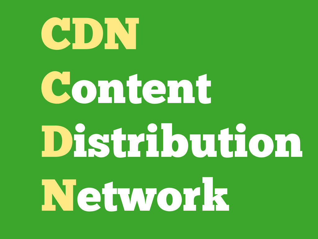 CDN Content Distribution Network
