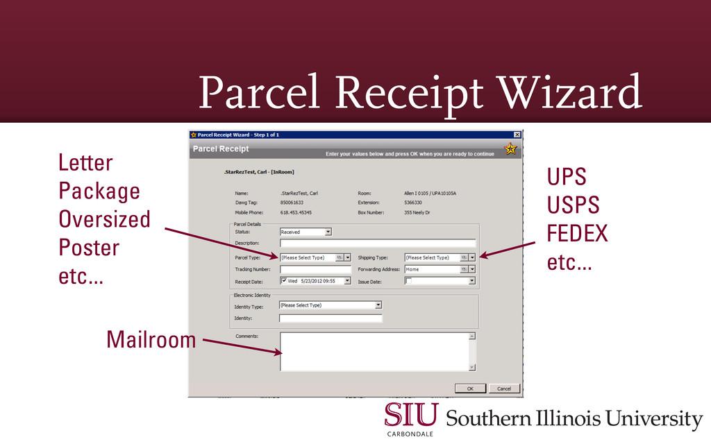 Parcel Receipt Wizard Letter Package Oversized ...