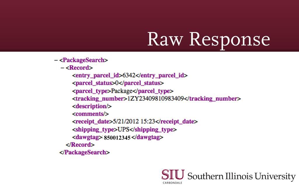 Raw Response 850012345