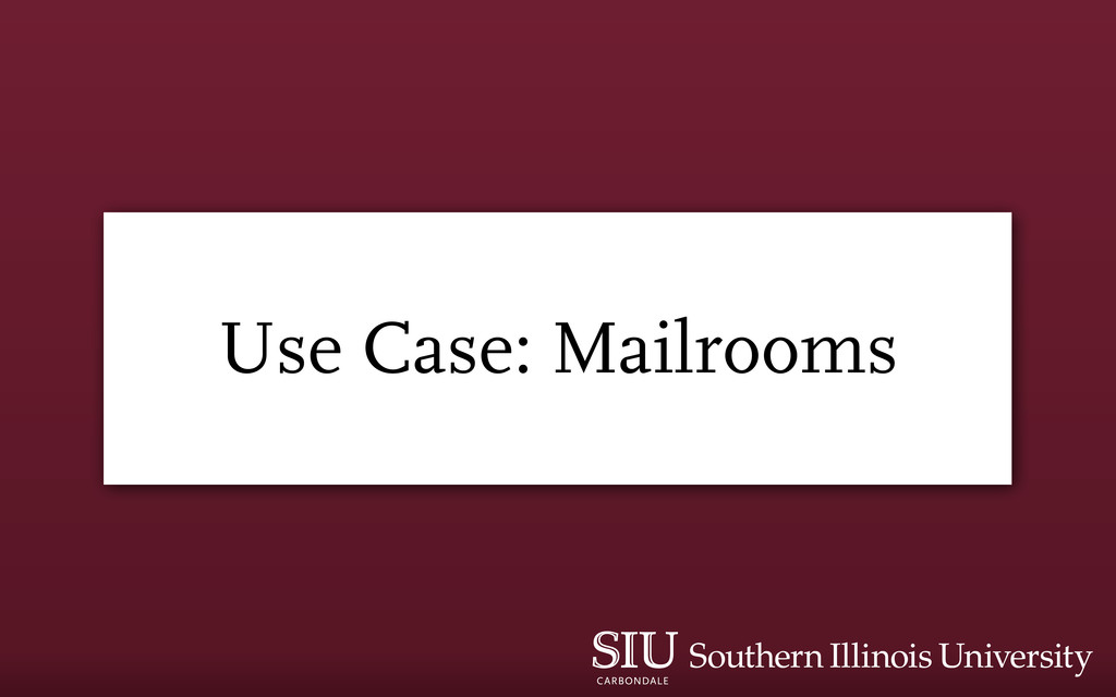 Use Case: Mailrooms