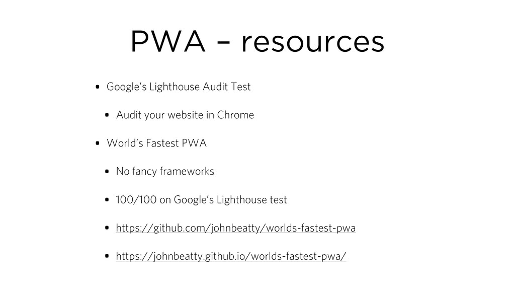 PWA – resources • Google's Lighthouse Audit Tes...