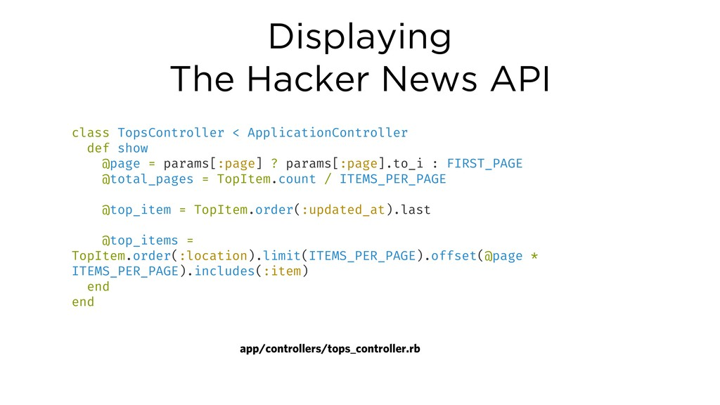 Displaying The Hacker News API class TopsContro...