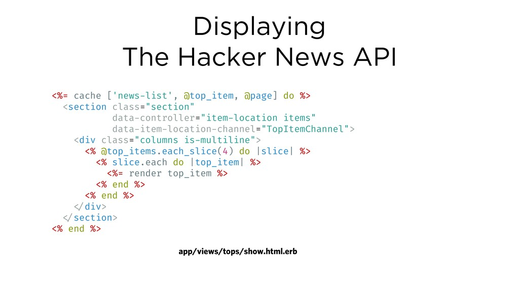 Displaying The Hacker News API <%= cache ['news...