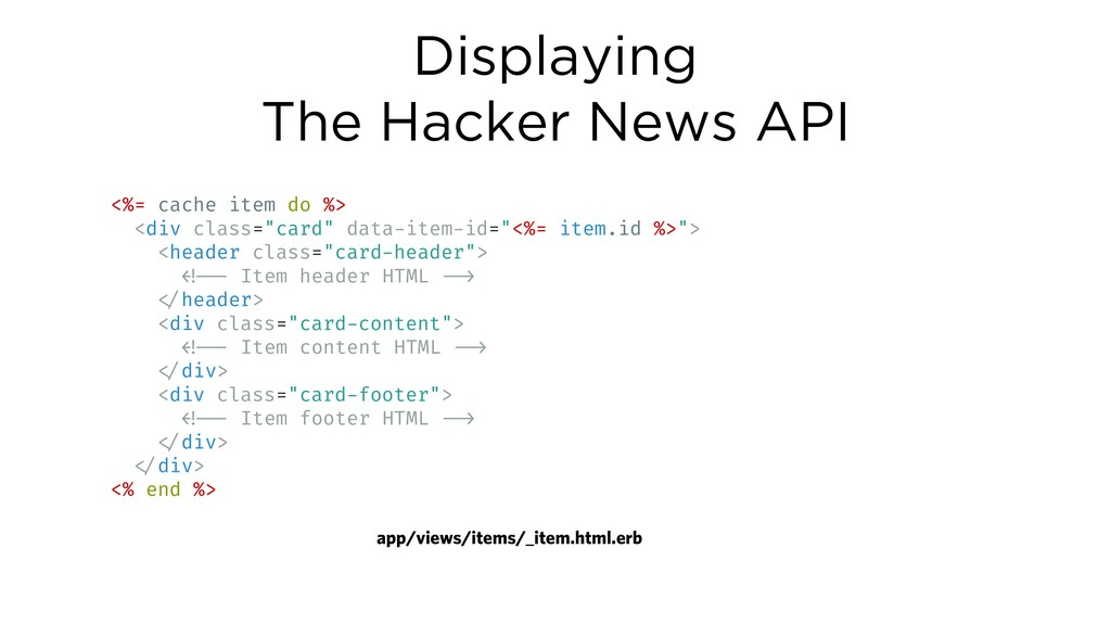 Displaying The Hacker News API <%= cache item d...