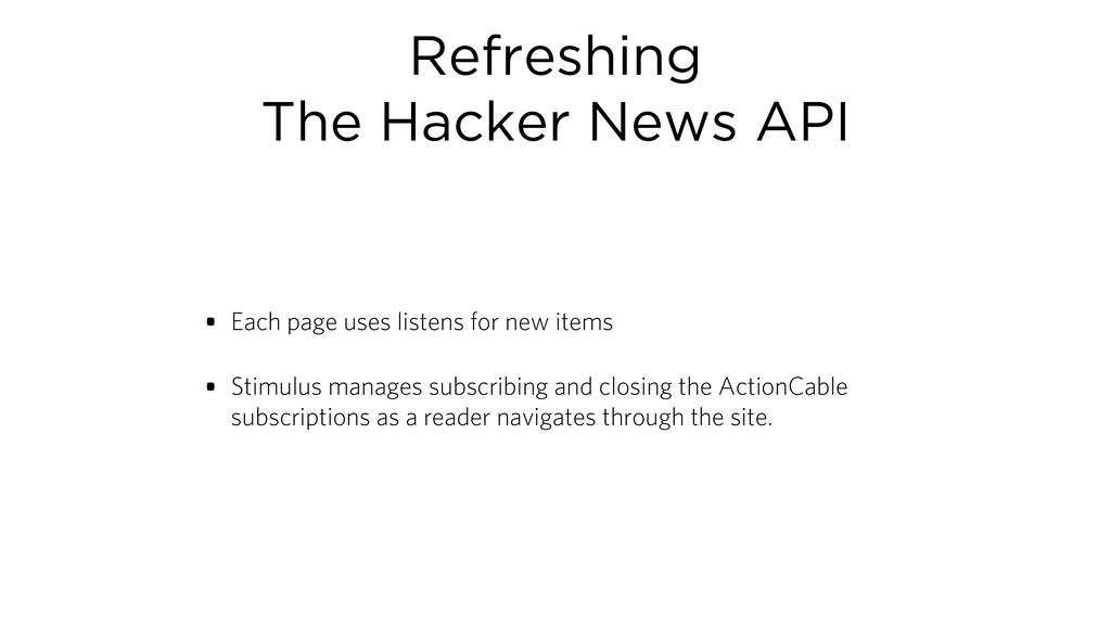 Refreshing The Hacker News API • Each page uses...
