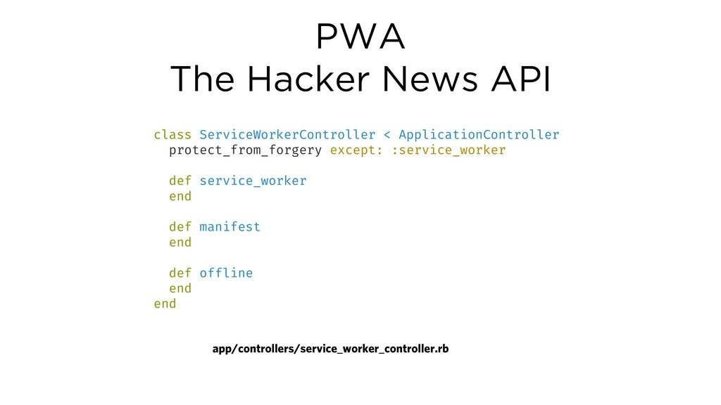 PWA The Hacker News API class ServiceWorkerCont...