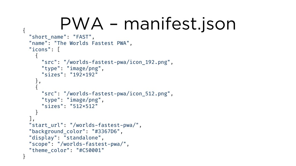"PWA – manifest.json { ""short_name"": ""FAST"", ""na..."