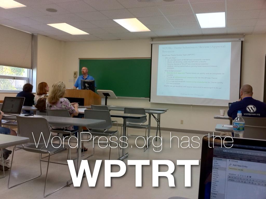 WordPress.org has the WPTRT