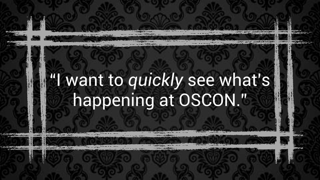 """""""I want to quickly see what's happening at OSCO..."""