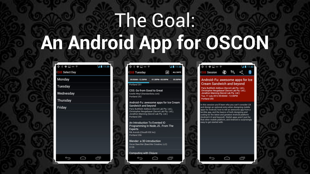 The Goal: An Android App for OSCON