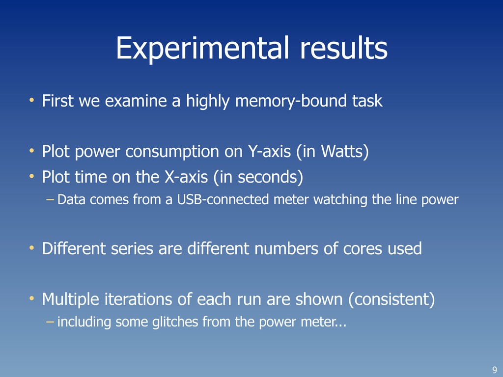Experimental results • First we examine a highl...