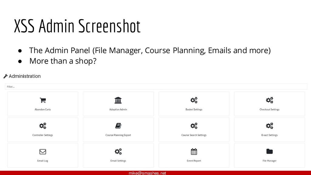 XSS Admin Screenshot ● The Admin Panel (File Ma...