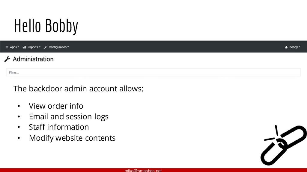 Hello Bobby The backdoor admin account allows: ...