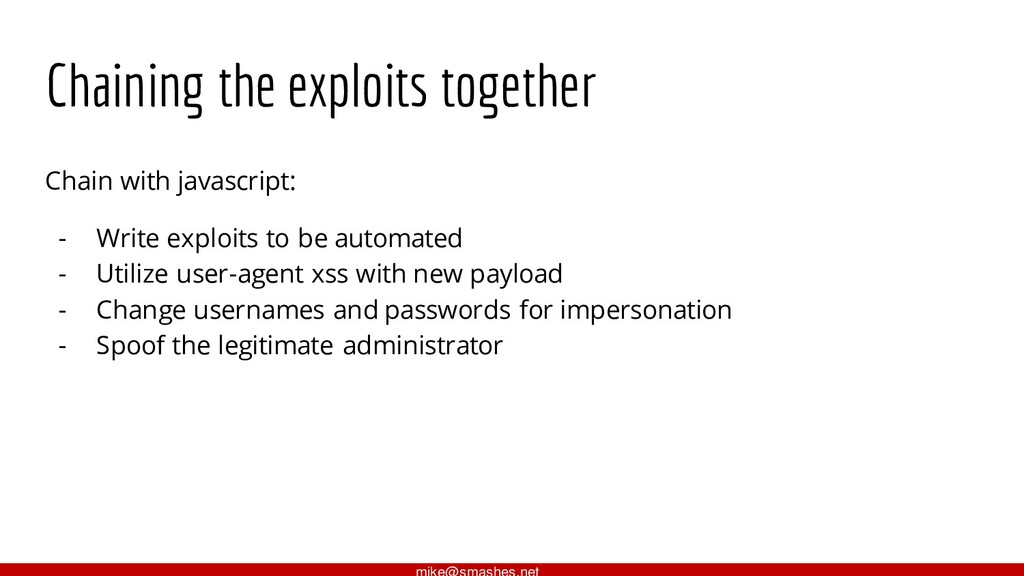 Chaining the exploits together Chain with javas...