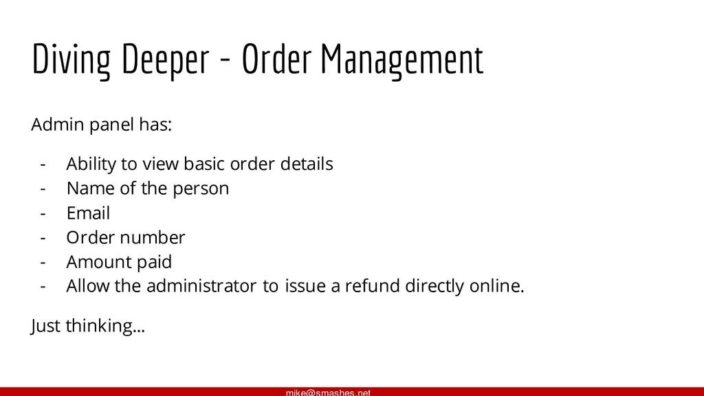 Diving Deeper - Order Management Admin panel ha...